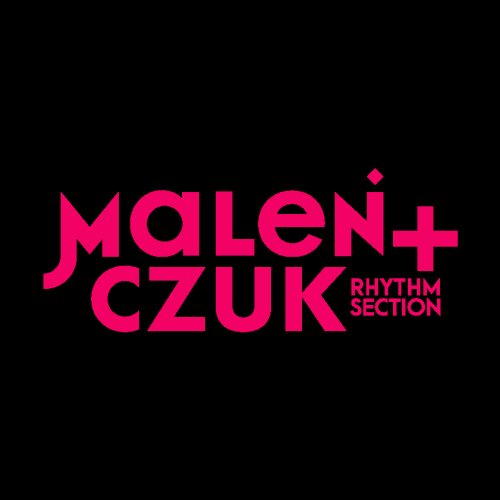 MALEŃCZUK + rhythmsection